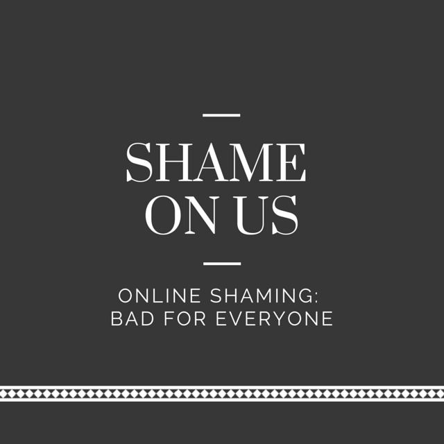 Shame on us – what I'm thinking about