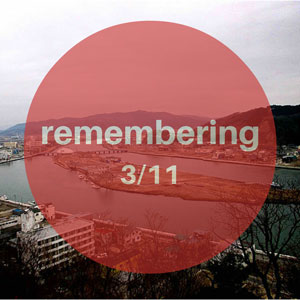 Remembering 3/11