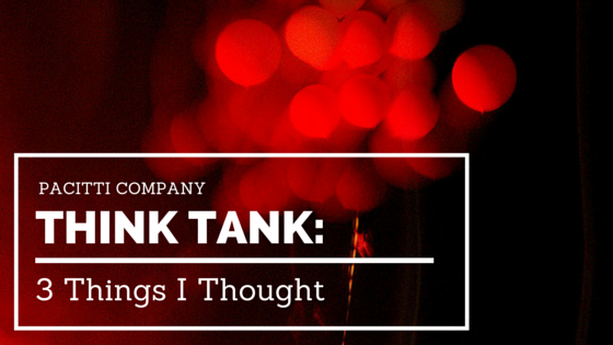 Think Tank: 3 Things I Thought