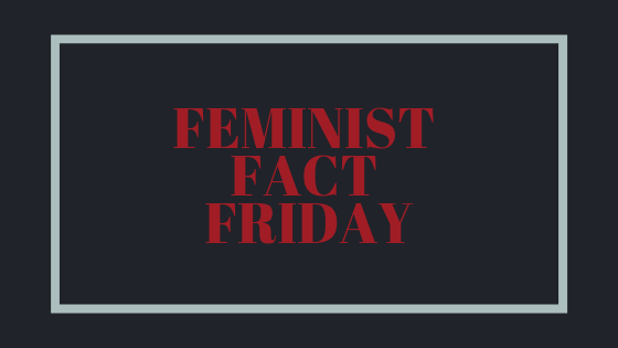 Introduction to Feminist Fact Friday